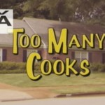 "What's Behind Our Obsession With ""Too Many Cooks"""